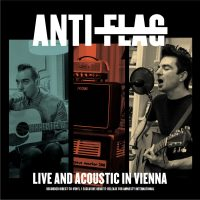 ANTI-FLAG Live & Acoustic In Vienna