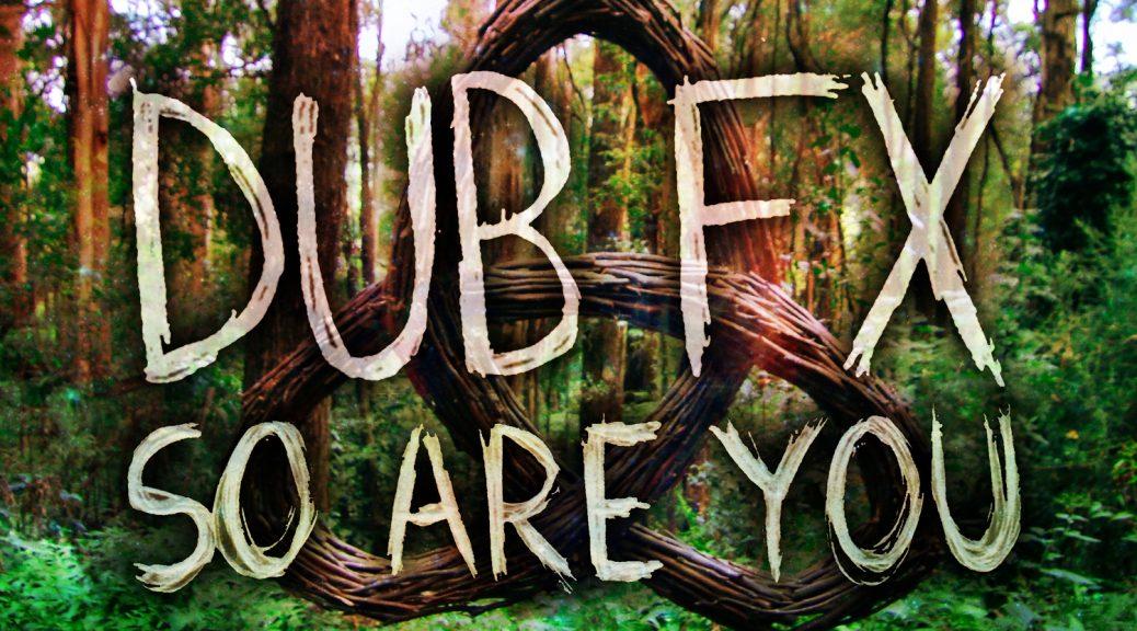 """DUB FX - """"SO ARE YOU"""" Single"""