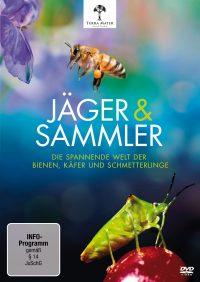 Jäger und Sammler - Die spannende Welt der Bienen, Käfer und Schmetterlinge