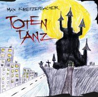 "MAX KRETZENBACHER ""Totentanz"""