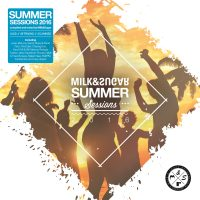 SUMMER SESSIONS 2016 Compiled and Mixed by Milk&Sugar