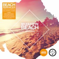 BEACH SESSIONS 2016 ­ Compiled and Mixed by Milk & Sugar