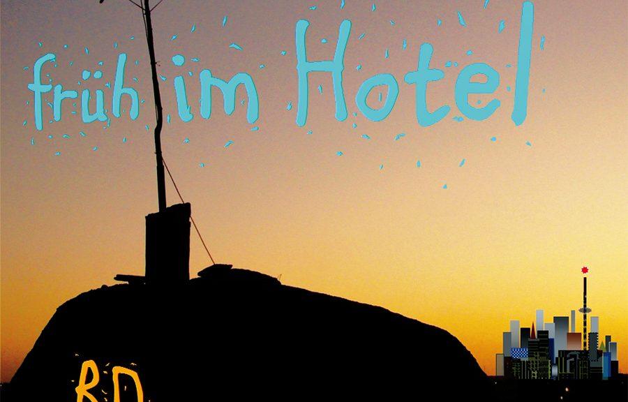 "RAINER DOERING ""Früh Im Hotel"""