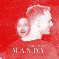 M.A.N.D.Y. – Double Fantasy
