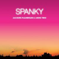 JACQUES PALMINGER & 440 HZ TRIO - SPANKY UND SEINE FREUNDE