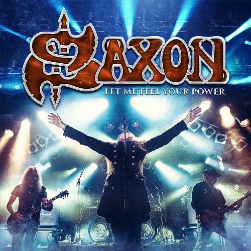 """SAXON - neues Doppel-Livealbum """"Let Me Feel Your Power"""""""