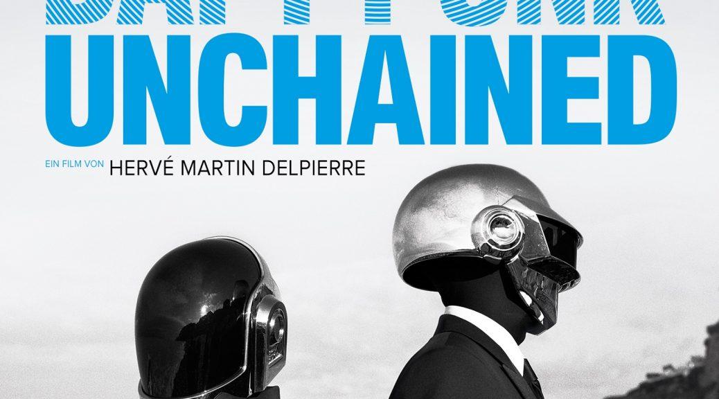 Daft Punk Unchained - Der erste und einzige Dokumentarfilm über die medienscheuen Giganten der Electronic Dance Music!