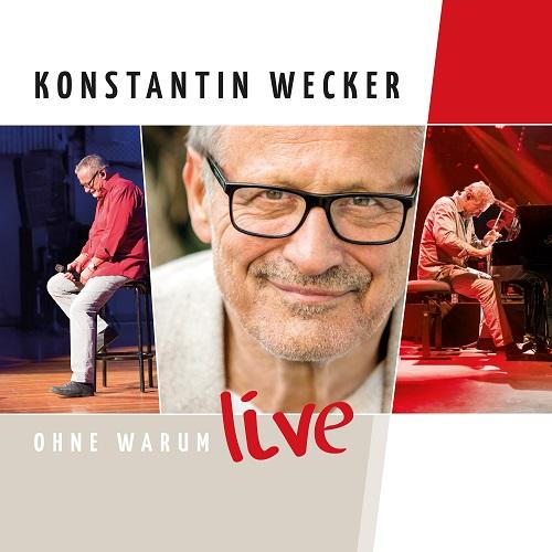 """Konstantin Weckers Erfolgsprogramm """"Ohne Warum"""" als Live-CD/ VÖ 25.11.2016 und live im Dezember!"""