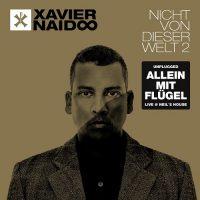 """Xavier Naidoo – Unplugged """"Allein mit Flügel"""" – Live@ Neils House (VÖ 28.10.16"""