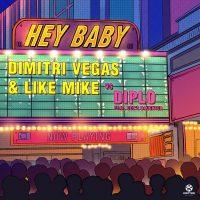 """Dimitri Vegas & Like Mike vs. Diplo """"Hey Baby (feat. Deb's Daughter)"""""""