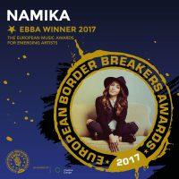 NAMIKA als Gewinnerin der European Border Breakers Awards 2017 (EBBA) bekanntgegeben
