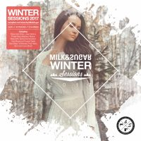 Milk & Sugar - Winter Sessions 2017