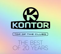 Kontor – Top Of The Clubs – The Best Of  20 Years