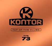 VARIOUS ARTISTS – KONTOR TOP OF THE CLUBS VOL. 73 DEUTSCHLANDS #1 DANCE-COMPILATION