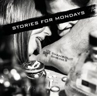 "Shambolic Shrinks ""Stories for Mondays"""