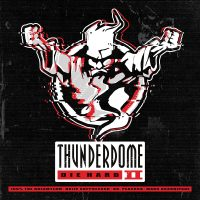 Thunderdome Die Hard CD II  4 CDs voller Thunderdome Violence