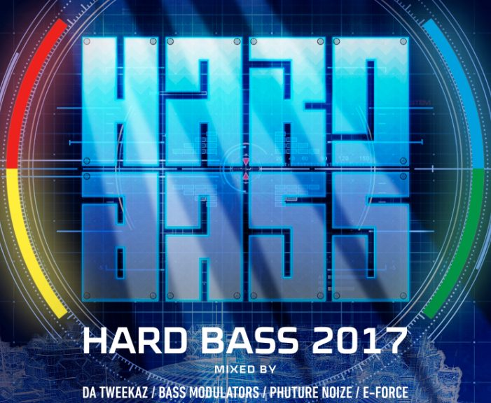 HARD BASS 2017 Mixed by Da Tweekaz, Bass Modulatoren, Phuture Noize, E-Force