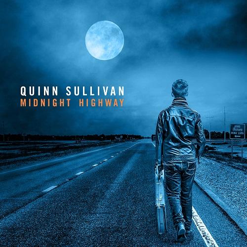 """Mega Talent Quinn Sullivan veröffentlicht neues Album """"Midnight Highway"""" am 24.03.2017"""