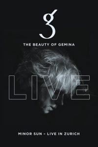 """THE BEAUTY OF GEMINA veröffentlichen am 17. März die 2CD/DVD/BluRay """"MINOR SUN – LIVE IN ZURICH"""" als 2CD/DVD/BluRay!"""