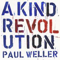 """Paul Weller veröffentlicht sein neues Studioalbum """"A Kind Revolution"""""""