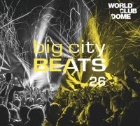 BIG CITY BEATS 26 – WORLD CLUB DOME 2017 EDITION