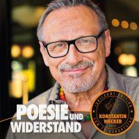 """Rebellisch poetisch - """"Poesie und Widerstand"""" – die neue CD von Konstantin Wecker am 26. Mai!"""