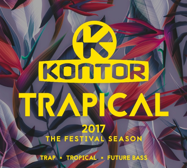 V.A. – KONTOR TRAPICAL 2017 – THE FESTIVAL SEASON 3 CD & DOWNLOAD: OUT 19.05.2017