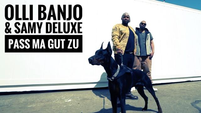 Olli Banjo feat. Samy Deluxe - Pass ma gut zu / zweites Video mit einer Kollabo der beiden Godfathers of Rap