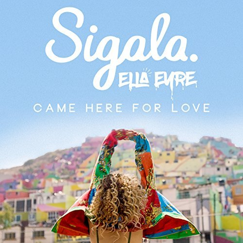 Neue Sigala Single - Came Here For Love