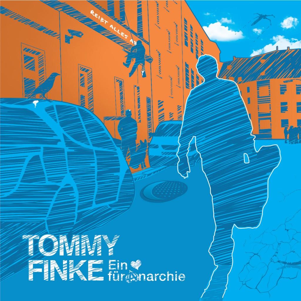 """TOMMY FINKE - neues Album """"Ein Herz für Anarchie"""" am 28. Juli!"""