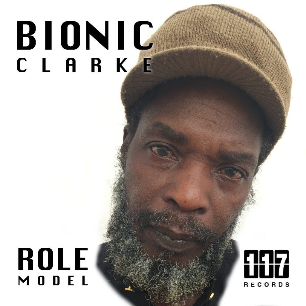 """Bionic Clarke – """"Role Model"""""""