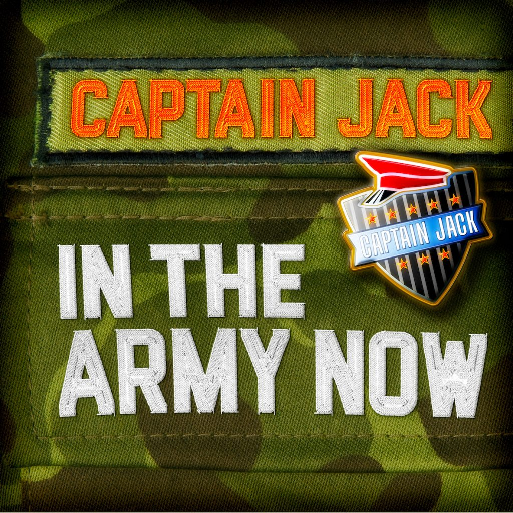 Captain Jack Single aller Zeiten - In The Army Now