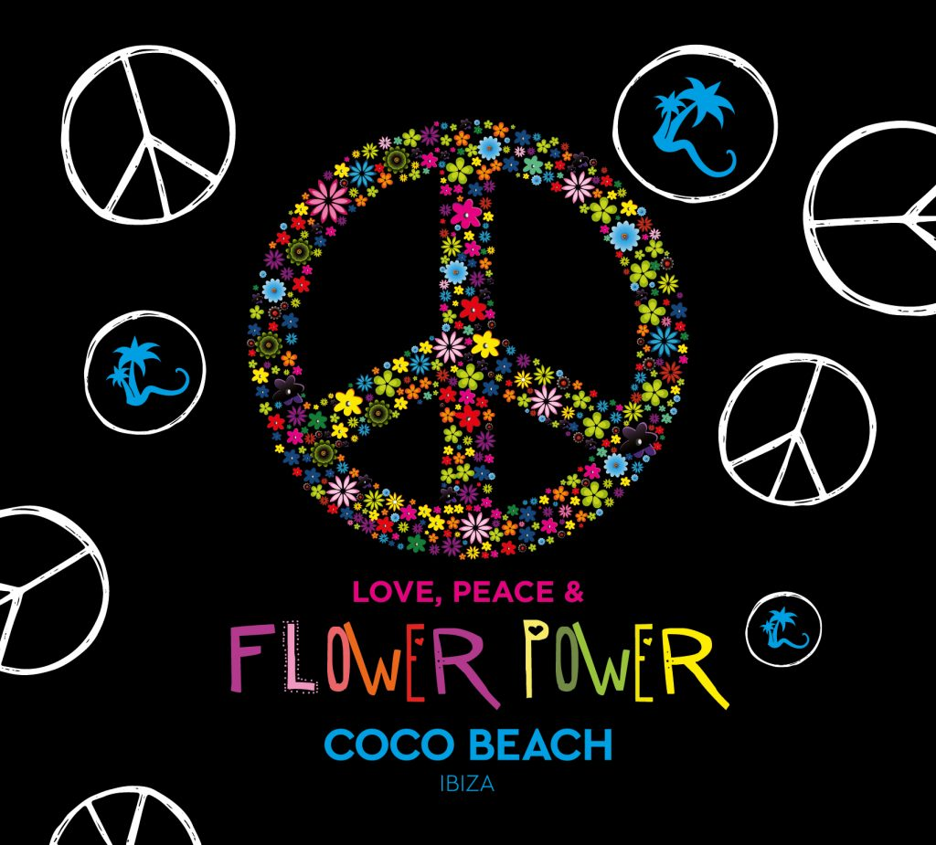 VARIOUS ARTISTS – LOVE, PEACE & FLOWER POWER BY COCO BEACH IBIZA