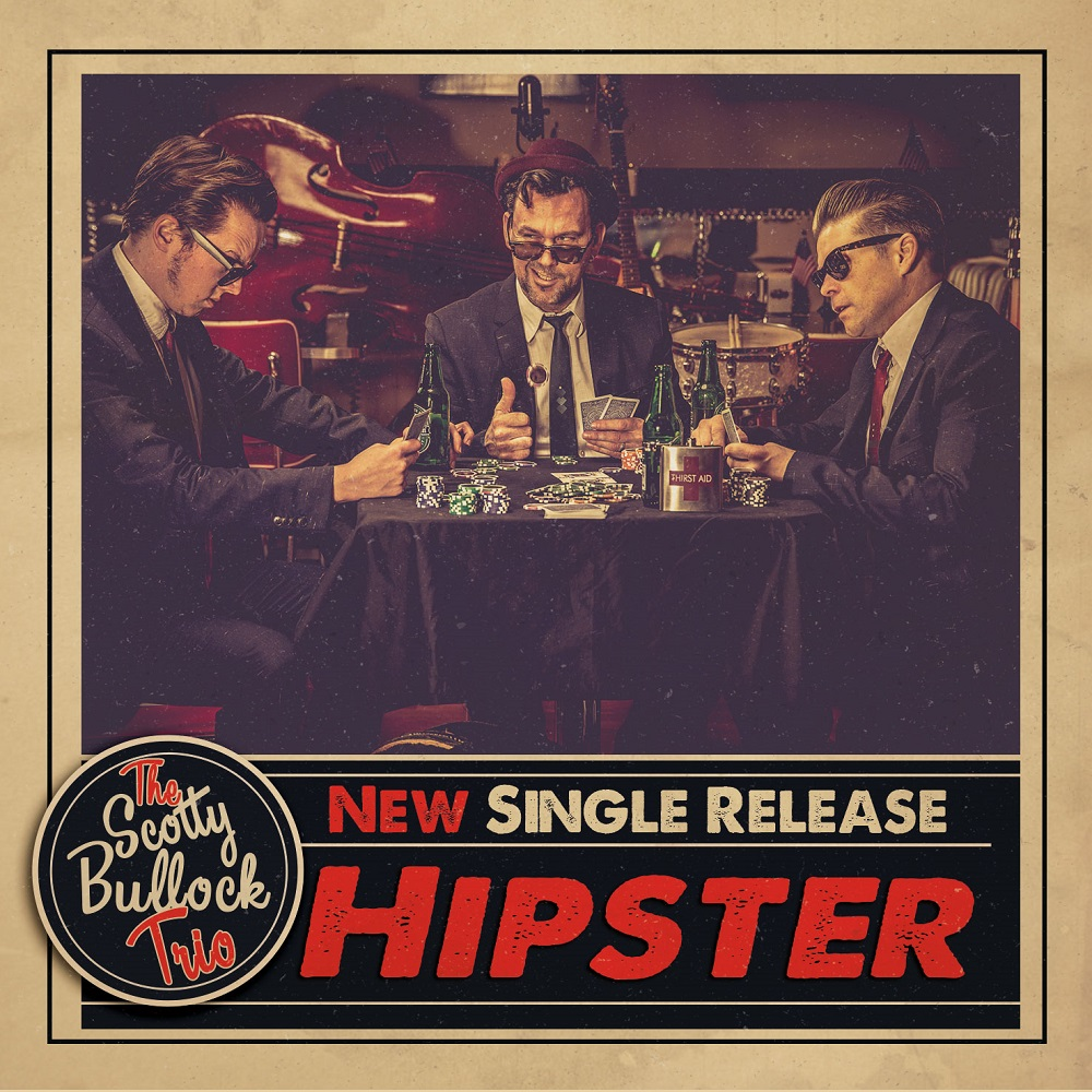 "THE SCOTTY BULLOCK TRIO - Video Premiere ""Hipster!"" und neues Album ""Love Seeker.""/ VÖ 15.09.2017"