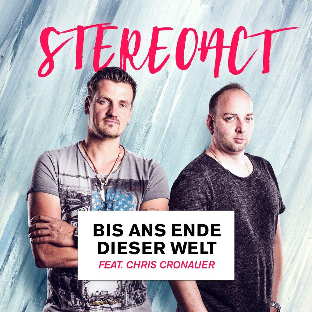 STEREOACT feat. Chris Cronauer – Bis ans Ende dieser Welt