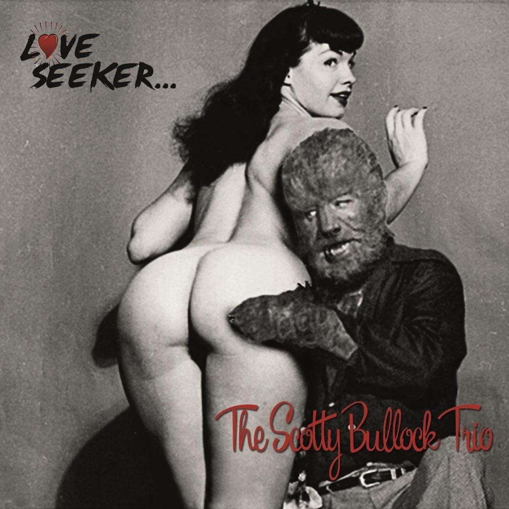 "THE SCOTTY BULLOCK TRIO – ""Love Seeker…"""