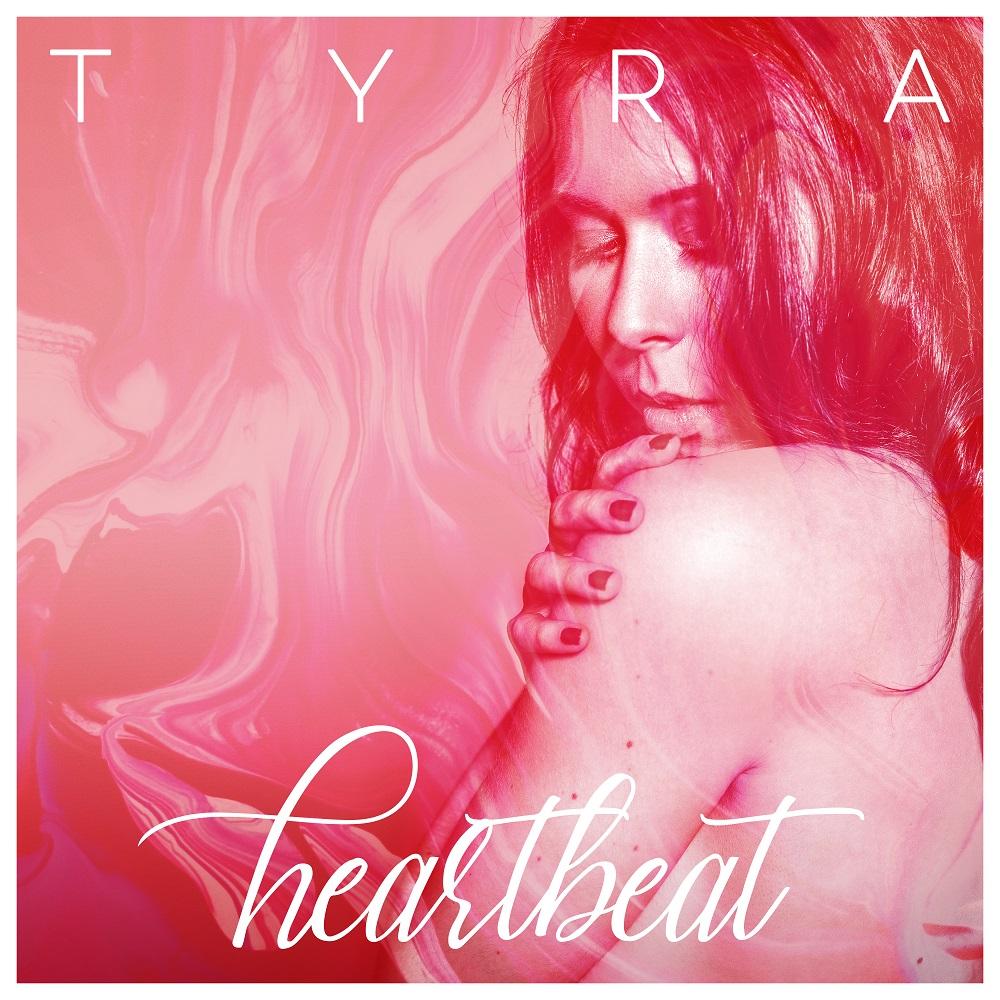 """TYRA veröffentlicht neues Video zur aktuellen Single """"Heartbeat"""