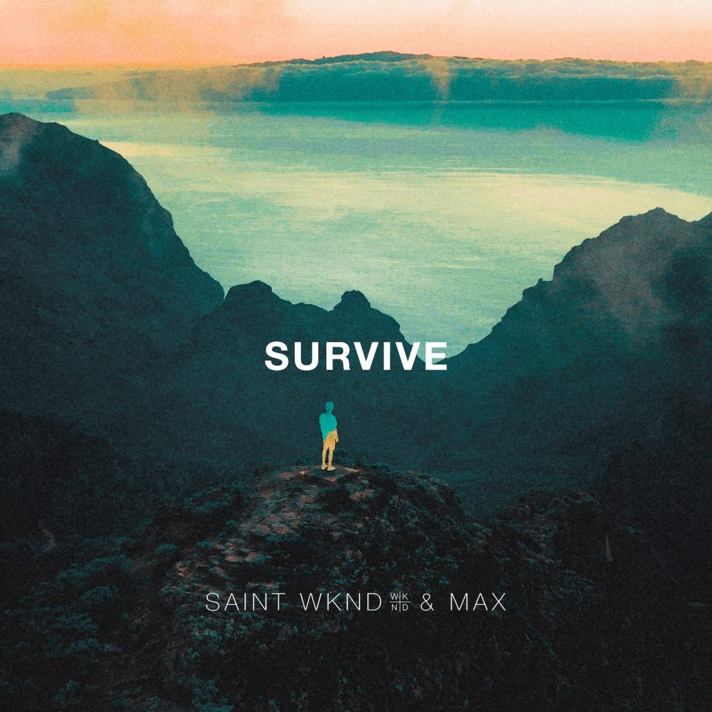 "SAINT WKND ""Survive"""
