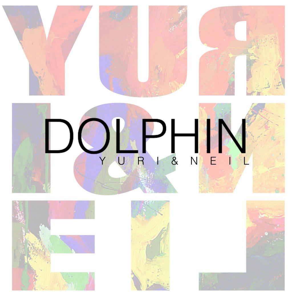 "Yuri & Neil ""Dolphin"""