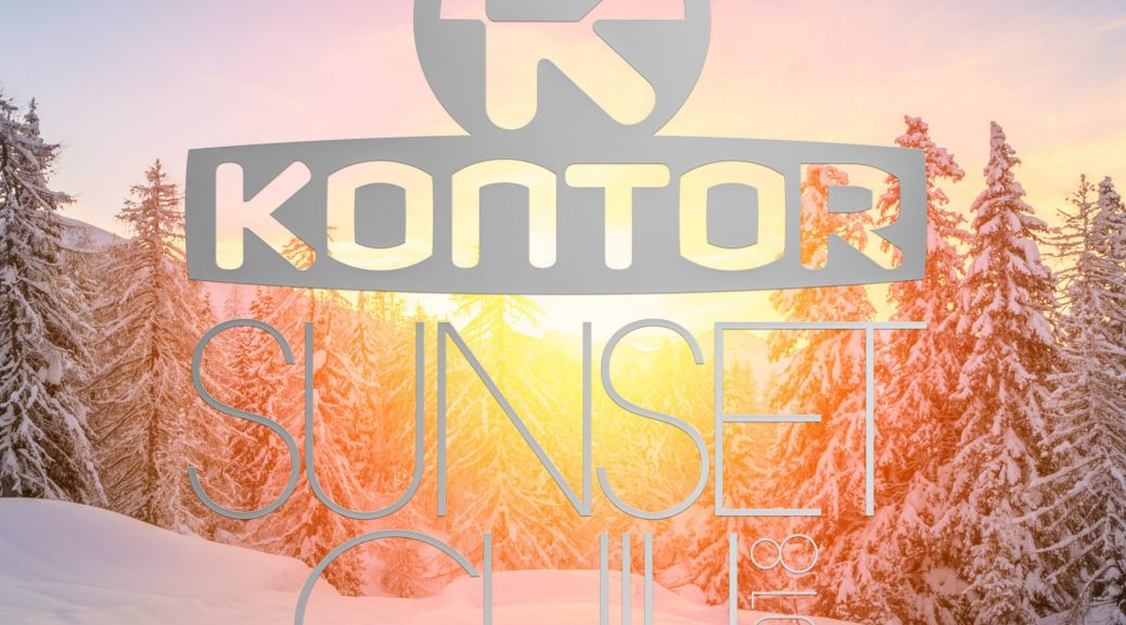 "VARIOUS ARTISTS ""KONTOR SUNSET CHILL 2018 – WINTER EDITION"" 60 TRACKS 