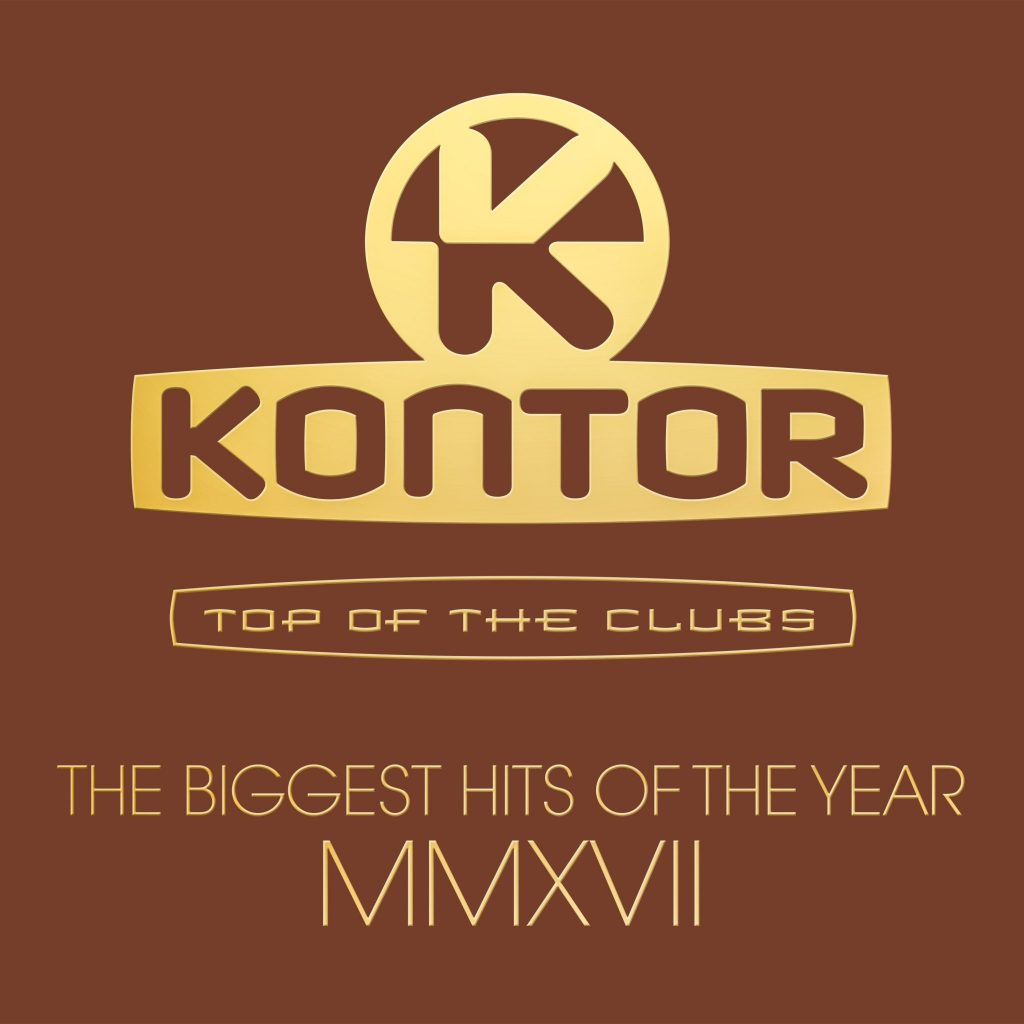 KONTOR TOP OF THE CLUBS – THE BIGGEST HITS OF THE YEAR 2017