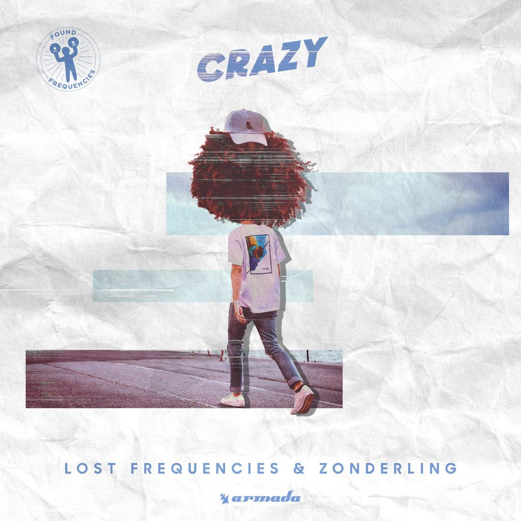 LOST FREQUENCIES &  ZONDERLING – CRAZY