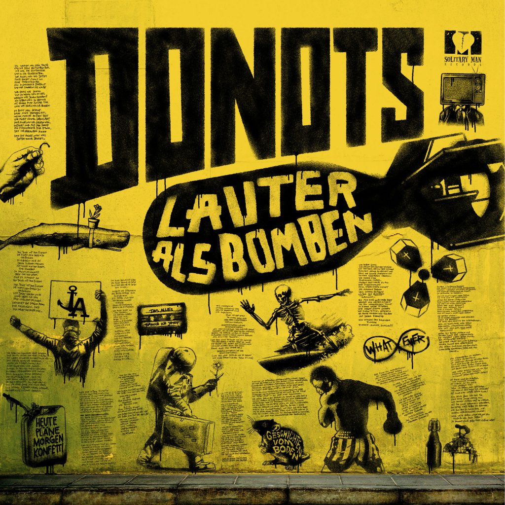 Lauter Als Bomben - DONOTS auf Solitary Man Records - RELEASE: 12 January 2018
