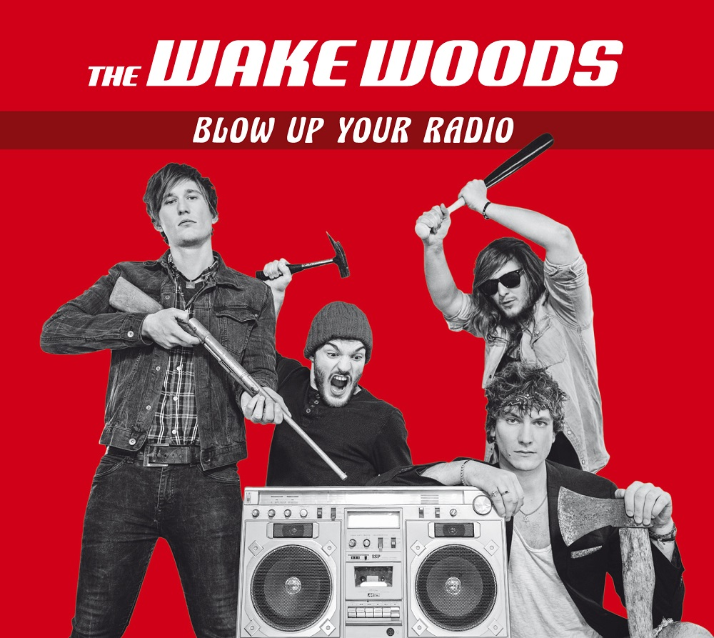 "The Wake Woods ""Blow Up Your Radio"""