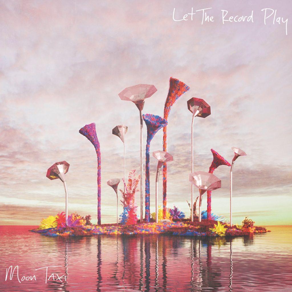 """MOON TAXI veröffentlichen ihr mit Spannung erwartetes Album """"Let The Record Play"""""""