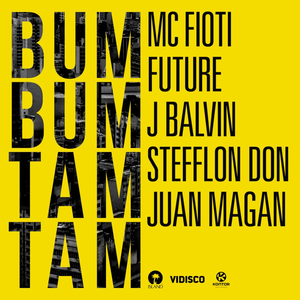MC FIOTIs BUM BUM TAM TAM in der Megastar-Version mit FUTURE, J BALVIN, STEFFLON DON & JUAN MAGAN