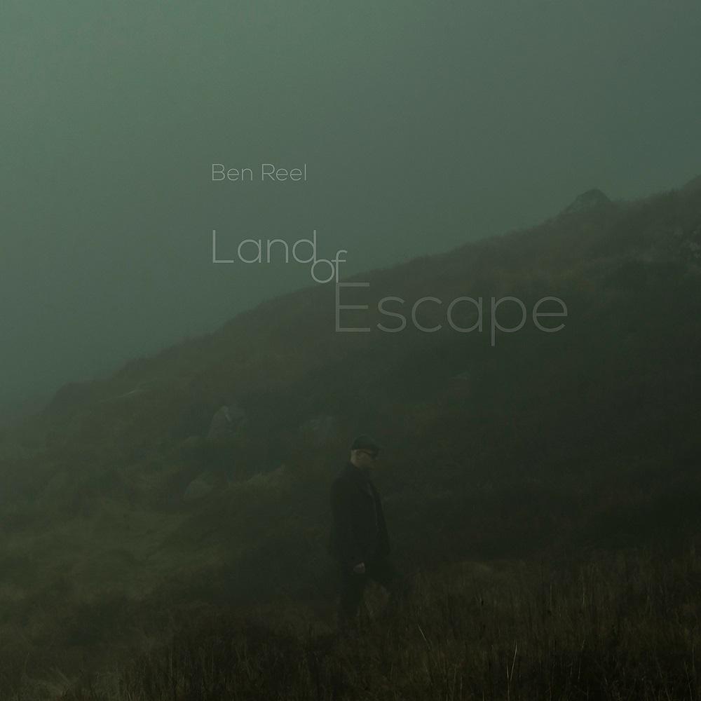 """Neues aus Irland - Ben Reel mit neuer Single """"Soldier of Love"""", neuem Album """"Land Of Escape"""" am 30. März und Tour im Frühling!"""