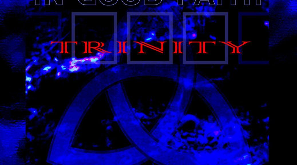 In Good Faith - Trinity