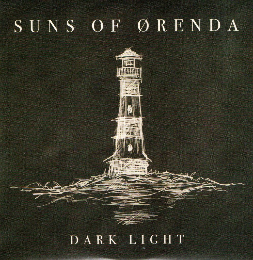 "SUNS OF ORENDA ""Dark Light""(Vringsbröck Records/Itunes/Radar)"
