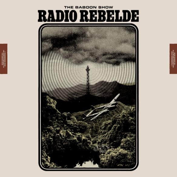 The Baboon Show (Rock 'n' Roll/Punkrock; SWE) - RADIO REBELDE - VÖ: 16.02.18